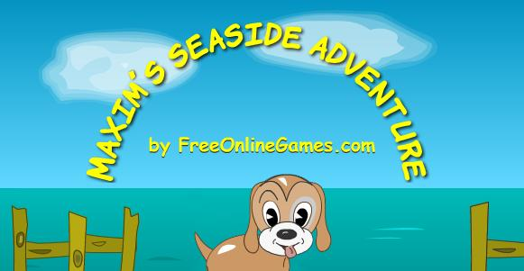 Maxim's Seaside Adventure